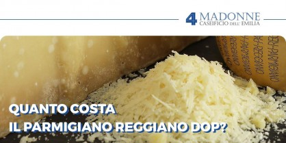 Prezzo del Parmigiano Reggiano DOP: ecco da cosa dipende