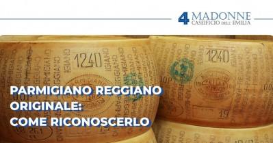 Parmigiano Reggiano Originale: come riconoscerlo