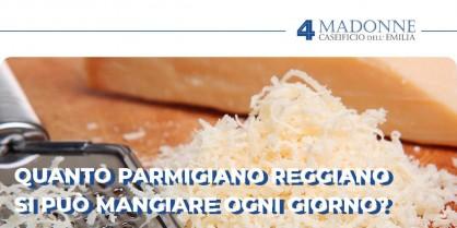 Quanto Parmigiano Reggiano si può mangiare ogni giorno?