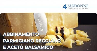 Parmigiano Reggiano e Aceto Balsamico: storia e regole dell'abbinamento