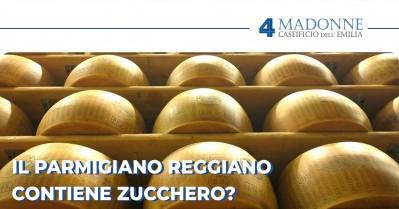 Il Parmigiano Reggiano contiene zucchero?